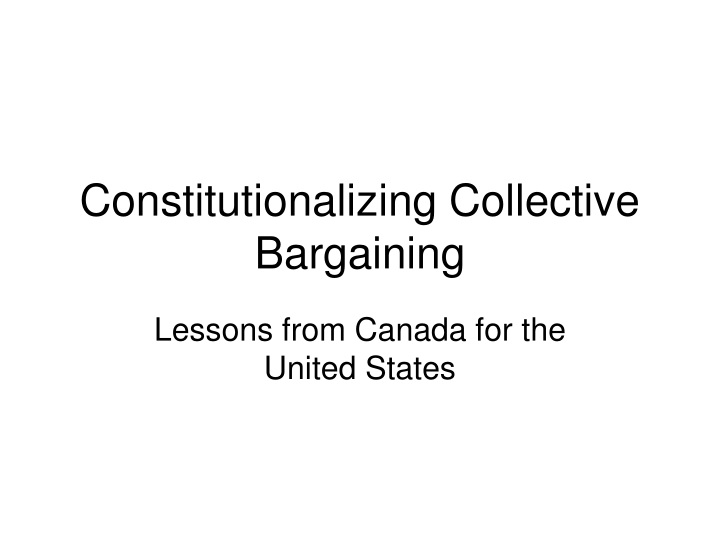 constitutionalizing collective bargaining n.