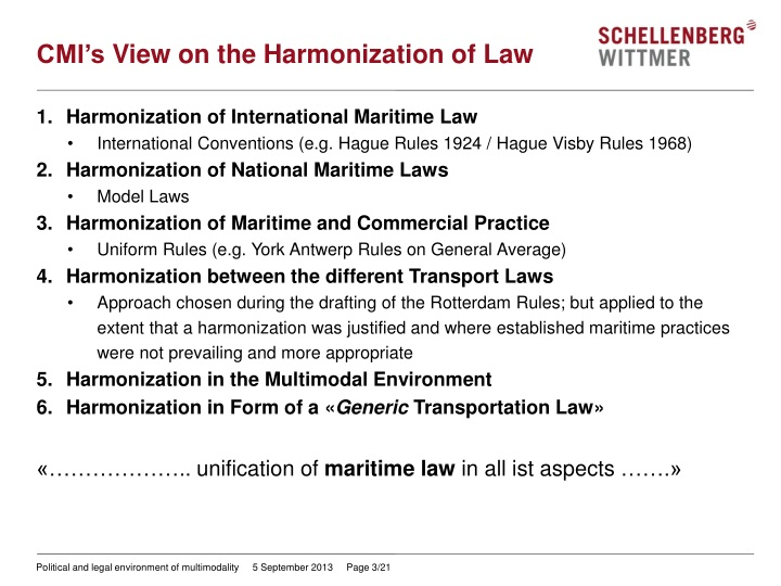 Cmi s view on the harmonization of law
