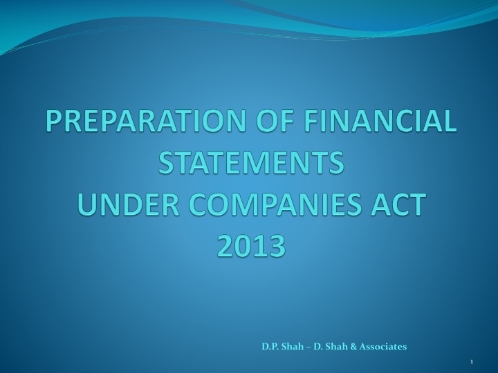 preparation of financial statements under companies act 2013 n.