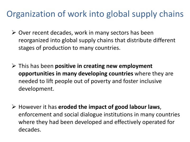 Organization of work into global supply chains