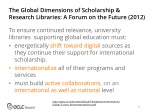 the global dimensions of scholarship research libraries a forum on the future 2012