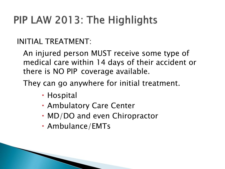PIP LAW 2013: The Highlights