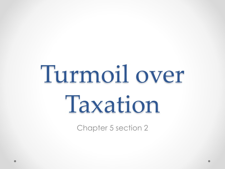 turmoil over taxation n.