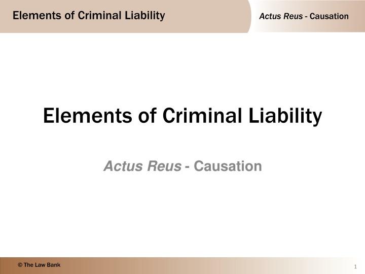 elements of criminal liability n.