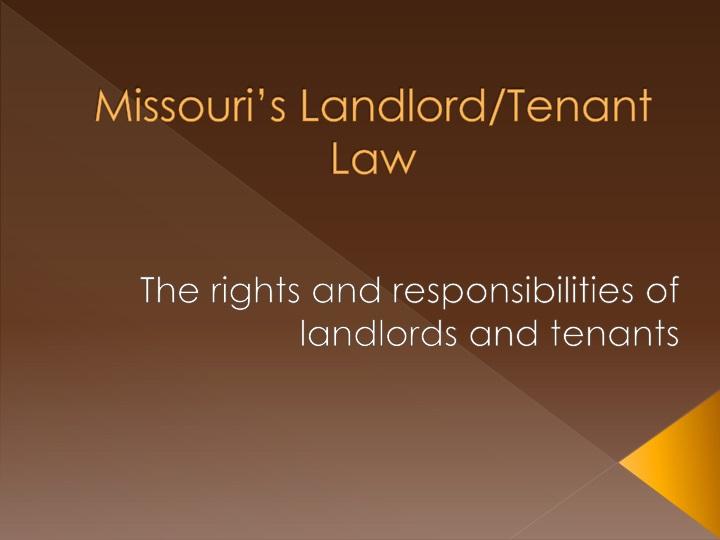 Missouri s landlord tenant law