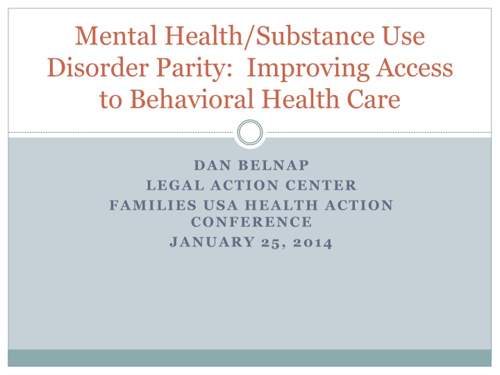 Mental health substance use disorder parity improving access to behavioral health care