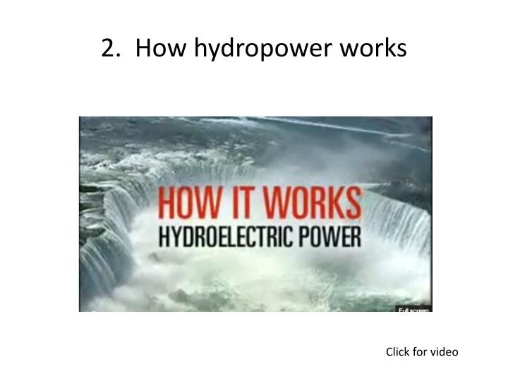 2.  How hydropower works