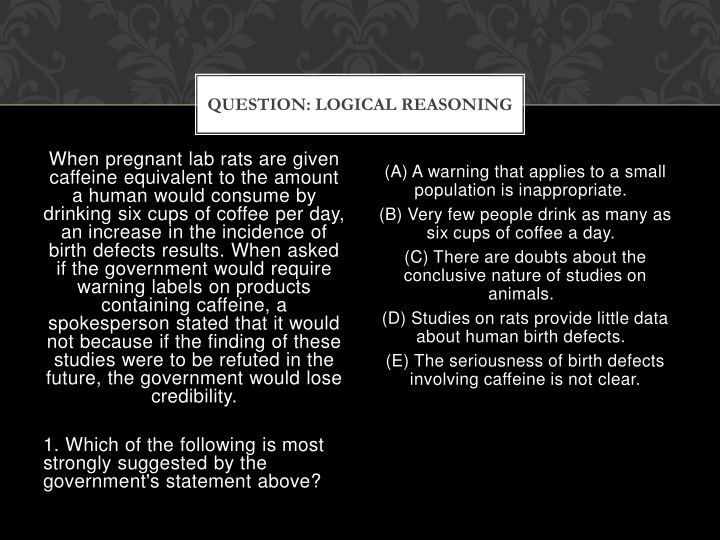 QUESTION: Logical Reasoning