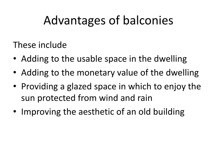 Advantages of balconies