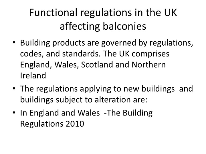 Functional regulations in the UK affecting balconies