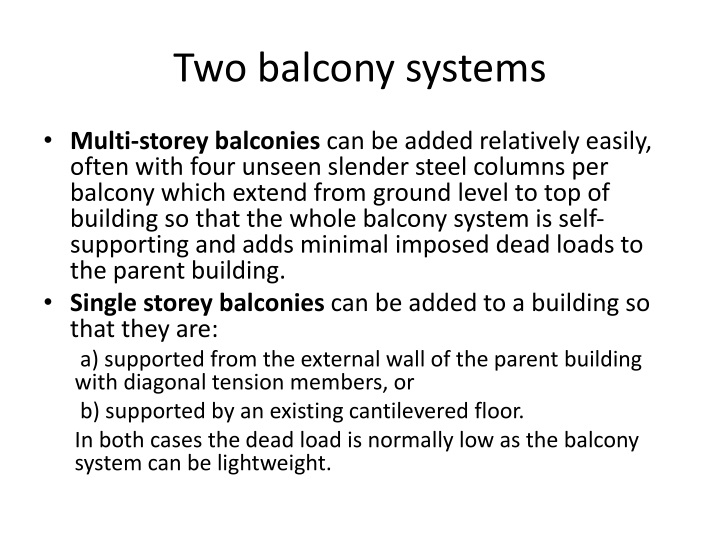 Two balcony systems