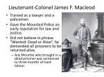 lieutenant colonel james f macleod