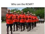 who are the rcmp