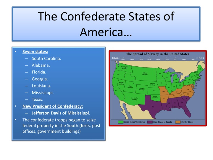 The Confederate States of America…