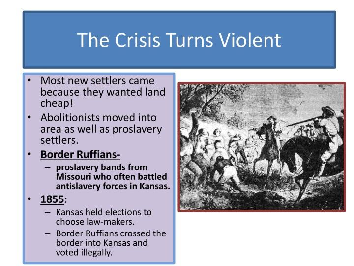 The Crisis Turns Violent