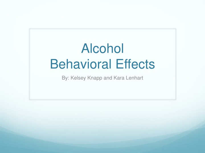 alcohol behavioral effects n.