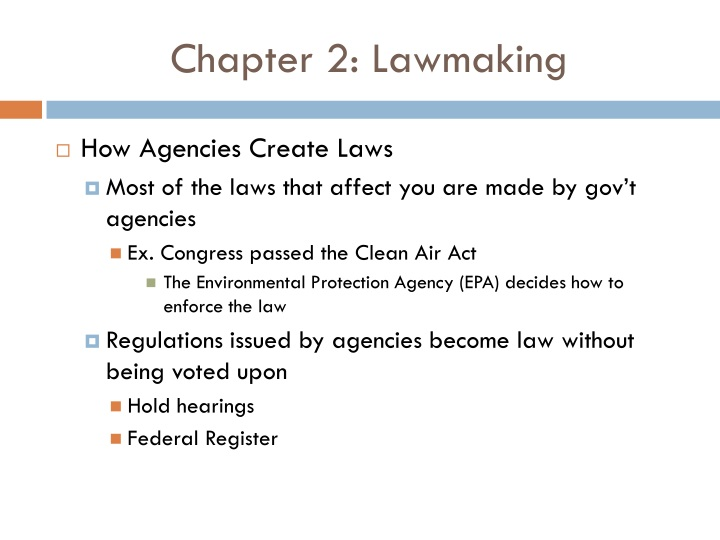 Chapter 2: Lawmaking