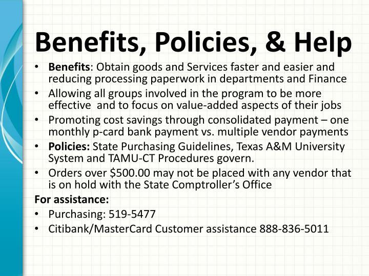 Benefits, Policies, & Help