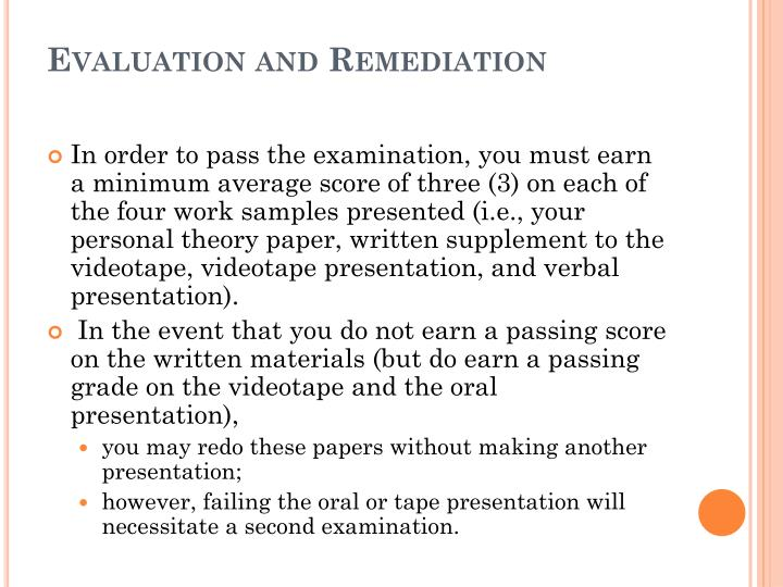 Evaluation and Remediation