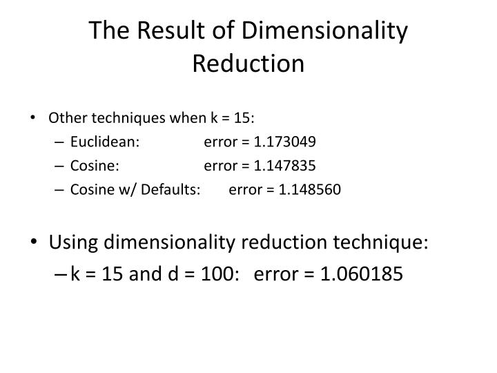 The Result of Dimensionality Reduction