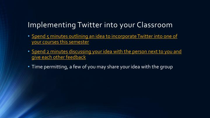 Implementing Twitter into your Classroom