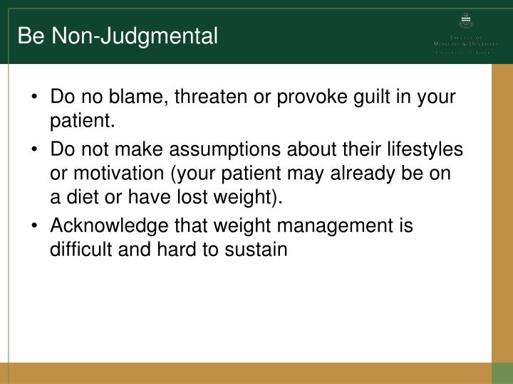 Be Non-Judgmental