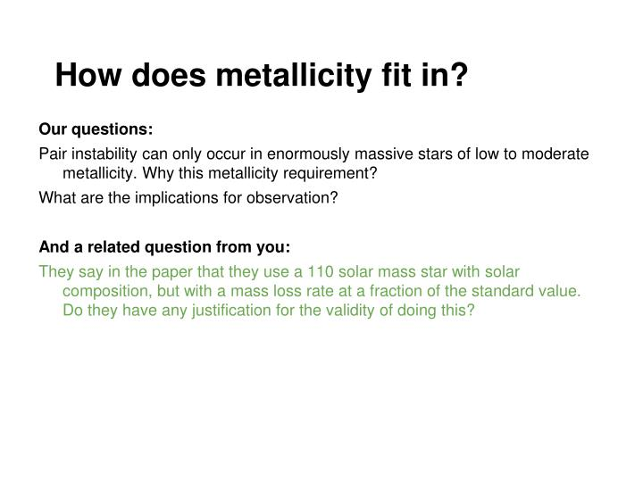 How does metallicity fit in?