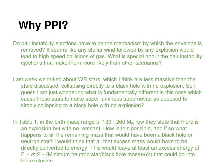 Why PPI?