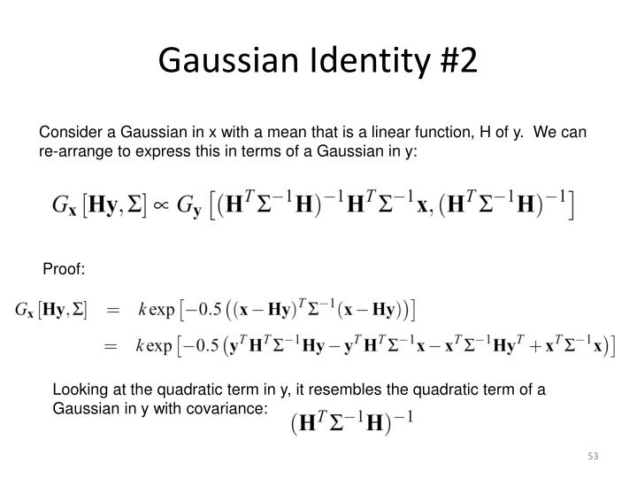 Gaussian Identity #2