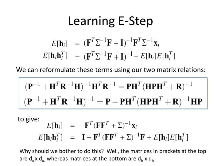 Learning E-Step