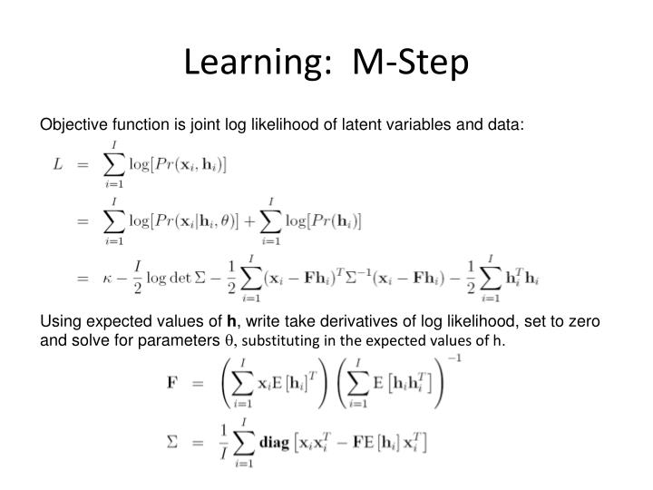 Learning:  M-Step