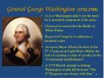 general george washington 1732 1799
