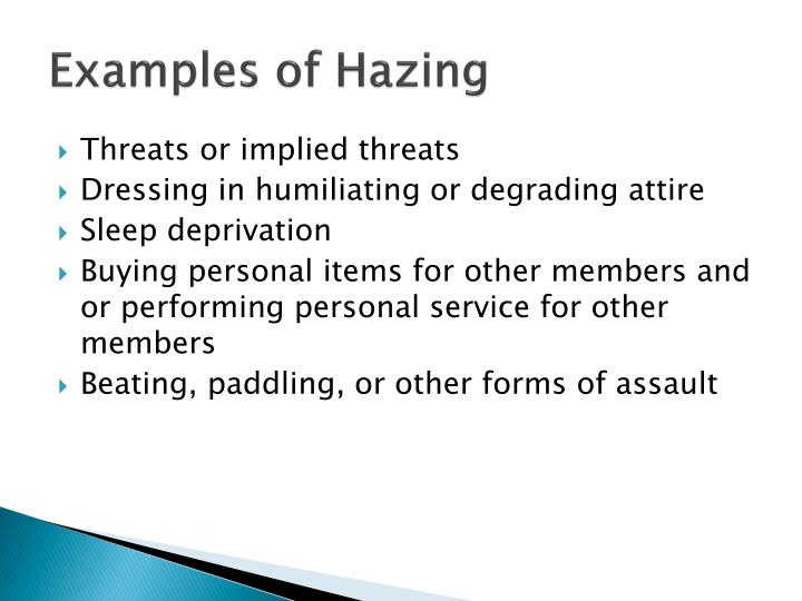 Examples of Hazing