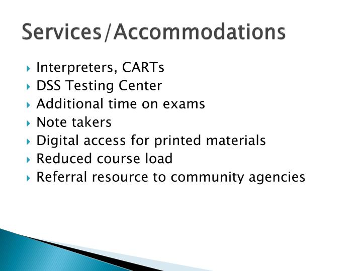 Services/Accommodations