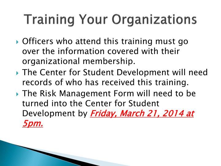 Training Your Organizations