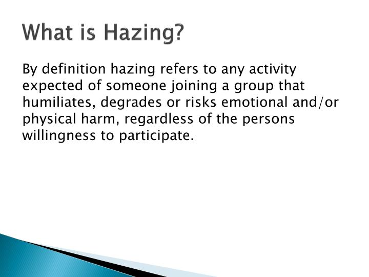 What is Hazing?
