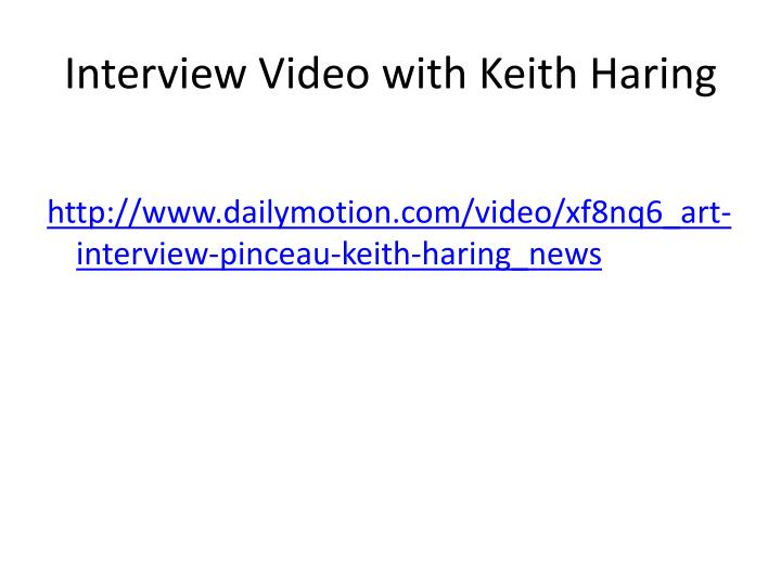 Interview Video with Keith Haring