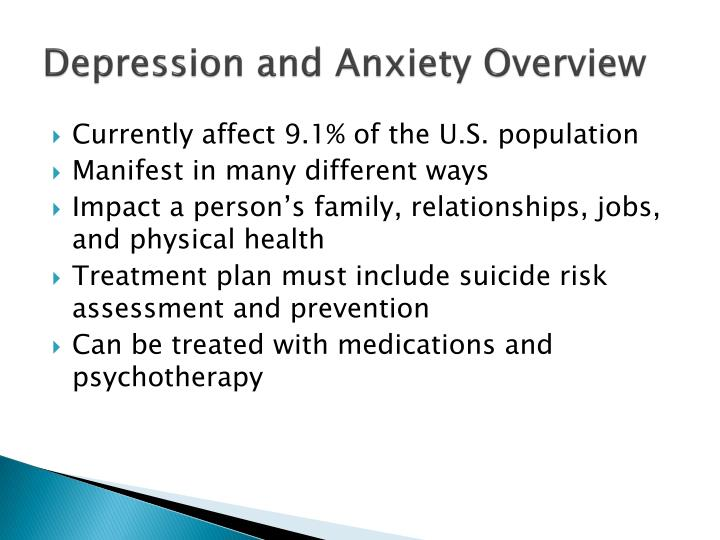 Depression and Anxiety Overview