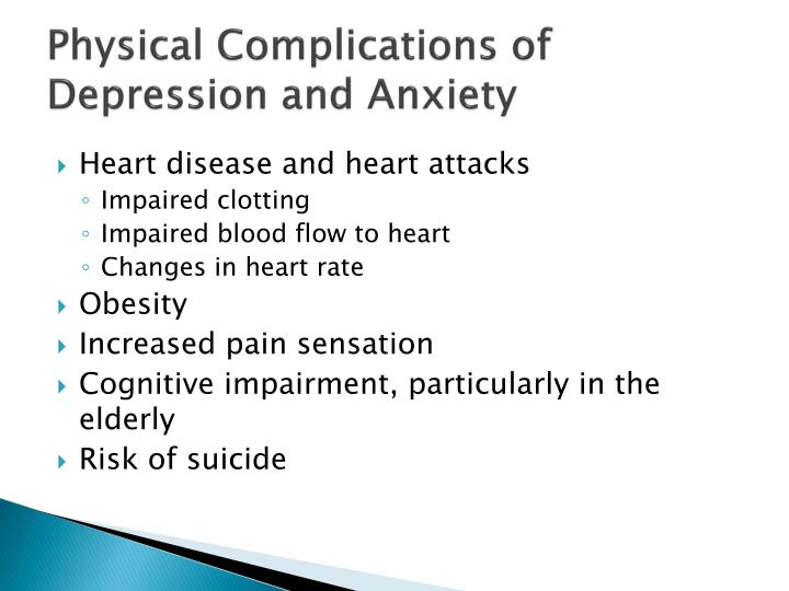 Physical Complications of Depression and Anxiety