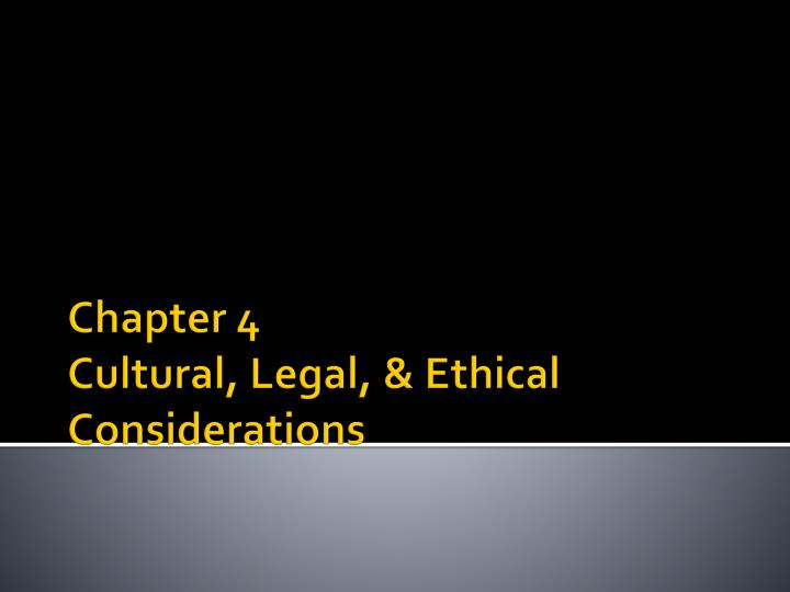 chapter 4 legal and ethical