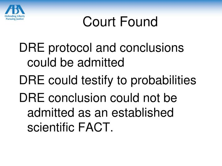 Court Found