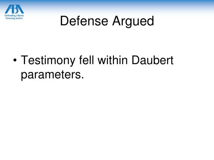 Defense Argued