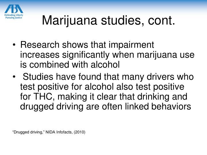 Marijuana studies, cont.