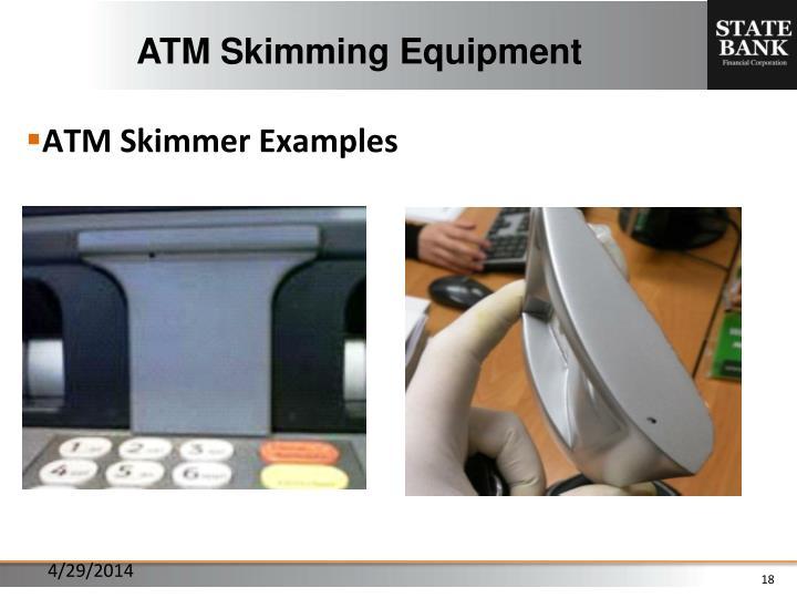 ATM Skimming Equipment
