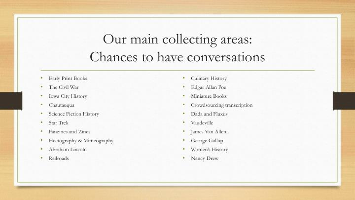 Our main collecting areas:
