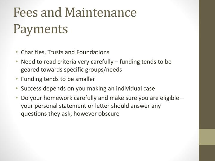 Fees and Maintenance Payments