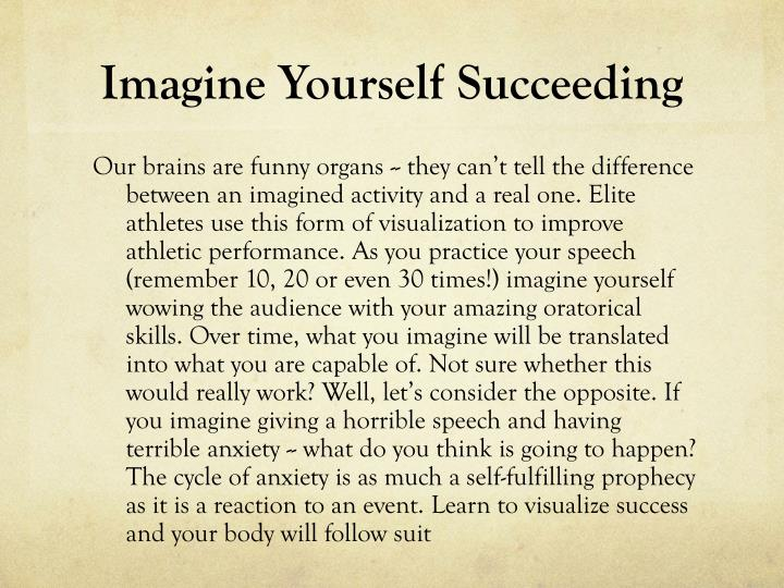 Imagine Yourself Succeeding