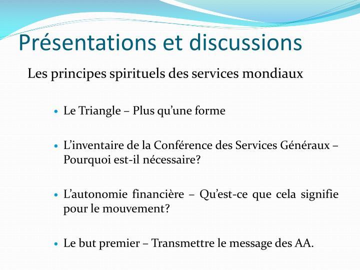 Présentations et discussions