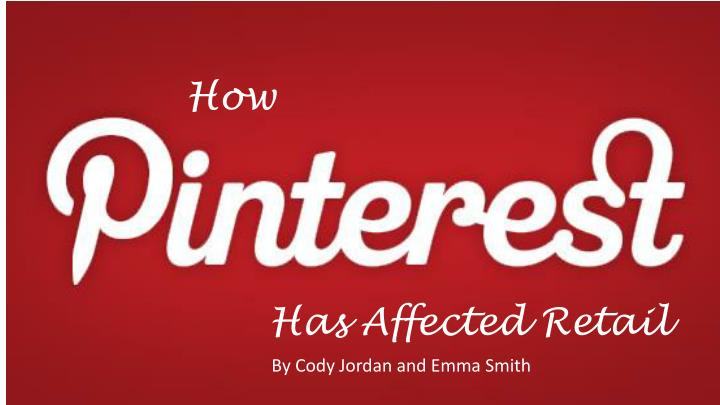 how pinterest has affected retail n.