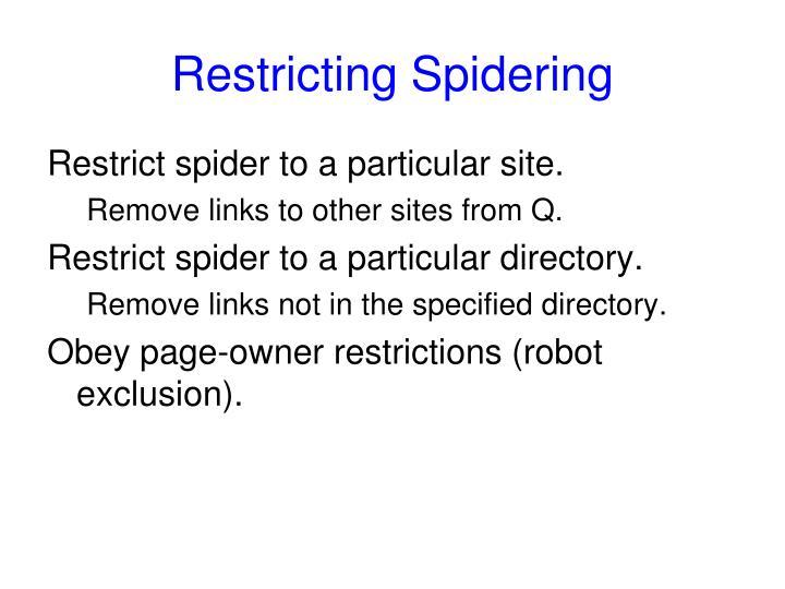 Restricting Spidering